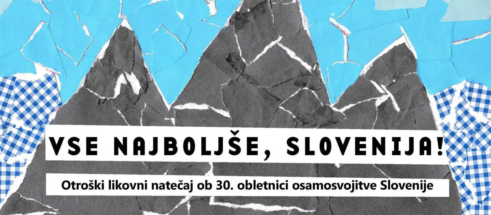 """Otroški natečaj """"Vse najboljše, Slovenija!"""""""